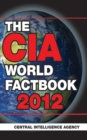 The CIA World Factbook 2012 - eBook