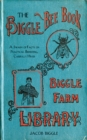 The Biggle Bee Book : A Swarm of Facts on Practical Beekeeping, Carefully Hived - eBook