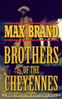 Brother of the Cheyennes : Book Two of the Rusty Sabin Saga - eBook