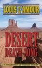 Desert Death-Song : A Collection of Western Stories - eBook