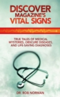 Discover Magazine's Vital Signs : True Tales of Medical Mysteries, Obscure Diseases, and Life-Saving Diagnoses - eBook