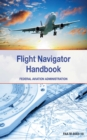 The Flight Navigator Handbook - eBook