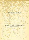 A Scent of Champagne : 8,000 Champagnes Tested and Rated - eBook
