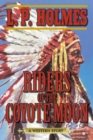Riders of the Coyote Moon : A Western Story - eBook