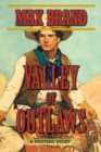 Valley of Outlaws : A Western Story - eBook