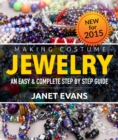 Making Costume Jewelry: An Easy & Complete Step by Step Guide - eBook