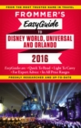 Frommer's EasyGuide to Disney World, Universal and Orlando 2016 - eBook