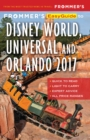 Frommer's EasyGuide to Disney World, Universal and Orlando 2017 - eBook