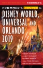 Frommer's EasyGuide to DisneyWorld, Universal and Orlando 2019 - eBook