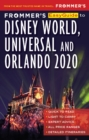 Frommer's EasyGuide to Disney World, Universal and Orlando 2020 - eBook