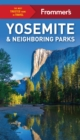 Frommer's Yosemite and Neighboring Parks - eBook