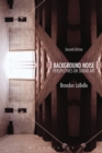 Background Noise, Second Edition : Perspectives on Sound Art - eBook