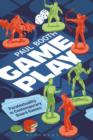 Game Play : Paratextuality in Contemporary Board Games - Book