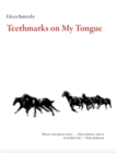 Teethmarks on My Tongue - eBook