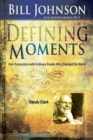 Defining Moments : Randy Clark - eBook