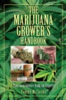 The Marijuana Grower's Handbook : Practical Advice from an Expert - eBook