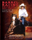 Barrel Racing for Fun and Fast Times : Winning Tips for Horse and Rider - eBook