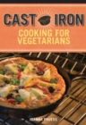 Cast Iron Cooking for Vegetarians - eBook