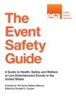 The Event Safety Guide : A Guide to Health, Safety and Welfare at Live Entertainment Events in the United States - eBook