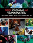 Brick Dracula and Frankenstein : Two Classic Horror Tales Told in a Whole New Way - eBook