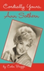Cordially Yours, Ann Sothern - eBook