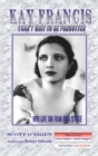 Kay Francis : I Can't Wait to Be Forgotten: Her Life on Film and Stage - eBook