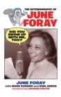 Did You Grow Up with Me, Too? - The Autobiography of June Foray - eBook