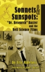 Sonnets to Sunspots : Dr. Research Baxter and the Bell Science Films (Hardback) - eBook