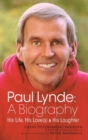 Paul Lynde : A Biography - His Life, His Love(s) and His Laughter (Hardback) - eBook