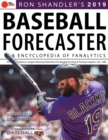 Ron Shandleras 2019 Baseball Forecaster : & Encyclopedia of Fanalytics - Book