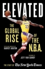 Elevated : The Global Rise of the N.B.A. - Book