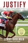 Justify : 111 Days to Triple Crown Glory - Book