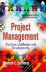 Project Management : Practices, Challenges & Developments - Book