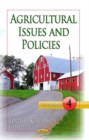 Agricultural Issues & Policies : Volume 4 - Book