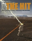 The Hit : Into the Rock 'N Roll Universe and Beyond - Book