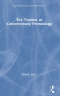 The Promise of Contemporary Primatology - Book