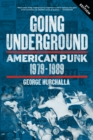 Going Underground : American Punk 1979-1989 - eBook