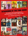 Sticking It To The Man : Revolution and Counterculture in Pulp and Popular Fiction, 1950 to 1980 - Book