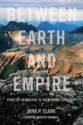 Between Earth And Empire : From the Necrocene to the Beloved Community - Book