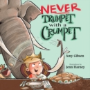 Never Trumpet with a Crumpet - Book