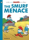 The Smurfs #22 : The Smurf Menace - Book