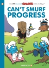 The Smurfs #23 : Can't Smurf Progress - Book
