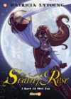 "Scarlet Rose #1: ""I Knew I'd Meet You"" - Book"