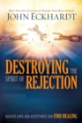 Destroying The Spirit Of Rejection - Book