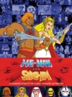He-Man and She-Ra: A Complete Guide to the Classic Animated Adventures - eBook