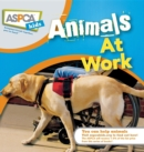 Animals at Work : ASPCA Kids - eBook