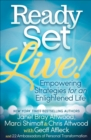 Ready, Set, Live! : Empowering Strategies for an Enlightened Life - eBook