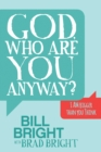 God, Who are You Anyway? : I AM Bigger than You Think - eBook