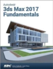 Autodesk 3ds Max Design 2017 Fundamentals - Book