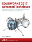 SOLIDWORKS 2017 Advanced Techniques - Book